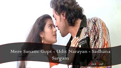 Mere-Sanam-Gupt-Udit-Narayan-Sadhana-Sargam