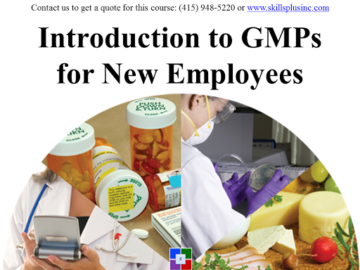 FDA cGMP QSR GMP Training Courses - online classes by SkillsPlus International Inc.