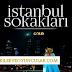 İstanbul Sokakları Bitti mi? Yayından Kaldırıldı mı? Ne Zaman Final Yapacak?