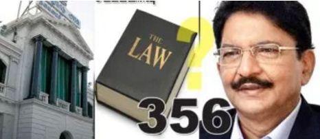 """சட்டப்பிரிவு 356: மத்திய அரசு """"கிரீன் சிக்னல்""""??"""