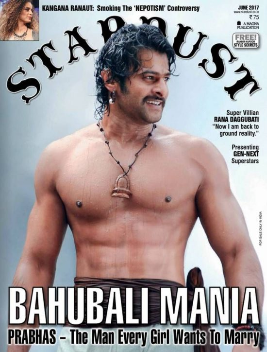 Bahubali Prabhas On The Cover of Stardust Magazine June 2017