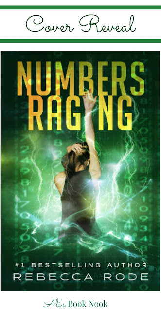 Upcoming YA novel by Rebecca Rode Numbers Raging
