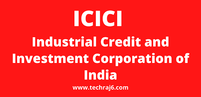 ICICI full form, What is the full firm of ICICI
