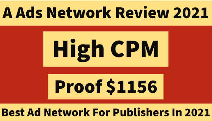 A Ads Network Review 2021 Best Ad Network For Publishers In 2021