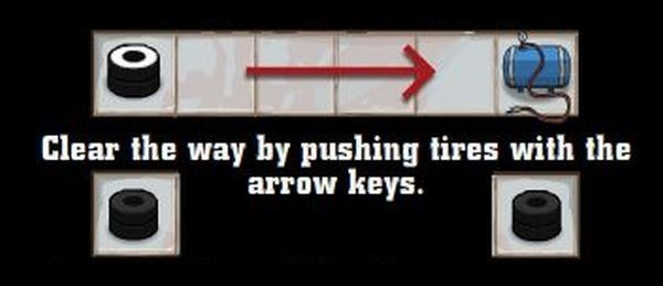 Clear the way by pushing tires with the arrow keys