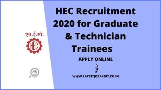 HEC Recruitment 2020 for 169 Graduate & Technician Trainees online form|