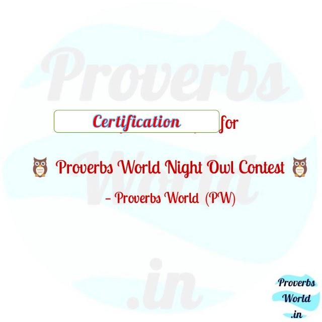 Proverbs World Night Owl contest