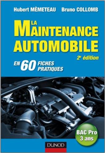 Livre : La maintenance automobile - en 60 fiches pratiques PDF