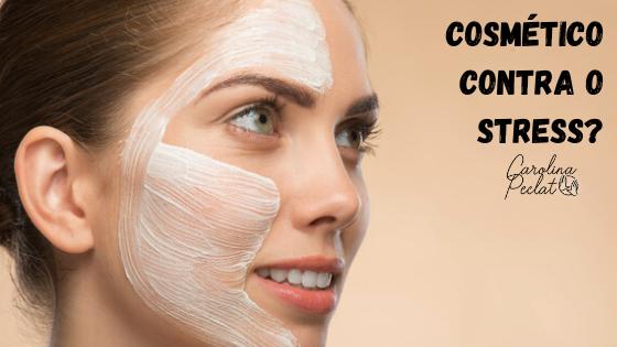 cosmético contra o stress