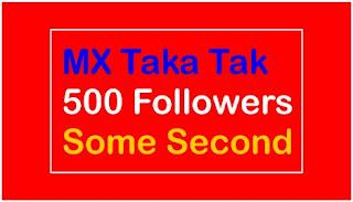How To Get Followers On MX Taka Tak, MX Takatak Followers Kaise Badhaye