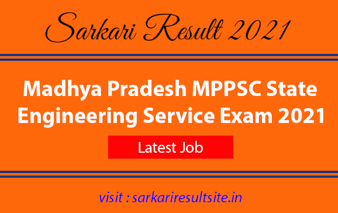 Madhya Pradesh MPPSC State Engineering Service Exam 2021