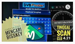 Cara Menggunakan DVBFINDER Untuk Mencari Bisskey