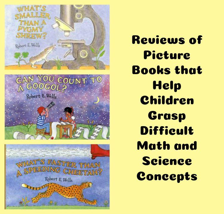 Reviews of Picture Books for Teaching Difficult Math and Science Concepts
