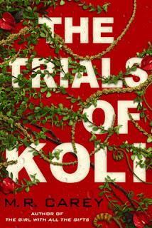 The Trials of Koli by M.R. Carey