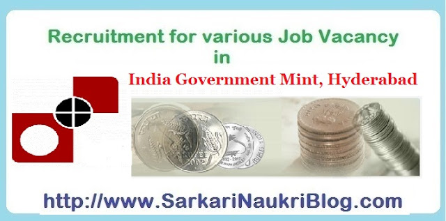 Naukri Vacancy Recruitment India Government Mint  Hyderabad