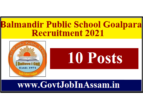 Balmandir Public School Goalpara Recruitment 2021