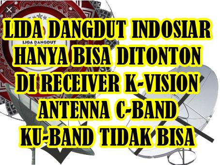 Lida Dangdut Indosiar 2020 di K-Vision Parabola C-band