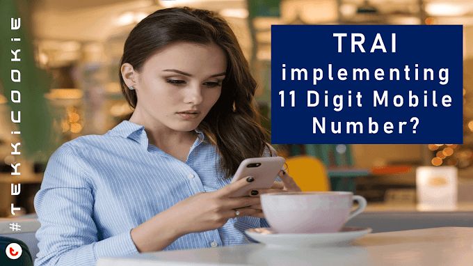TRAI seeking views on implementing 11 Digit Mobile Number