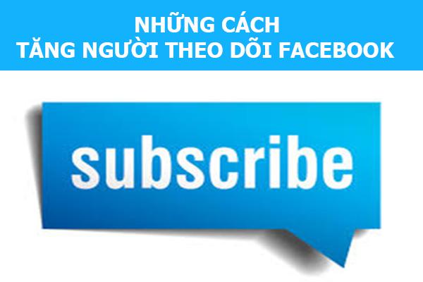 tang luong nguoi theo doi facebook
