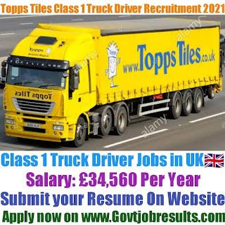 Topps Tiles Class 1 Truck Driver Recruitment 2021-22