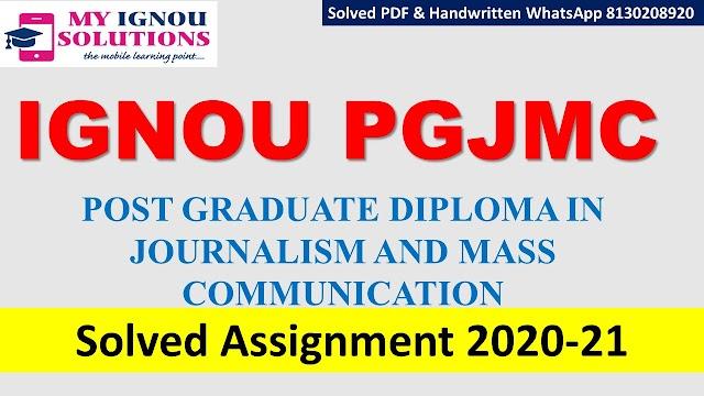IGNOU PGJMC Solved Assignment   2020-21