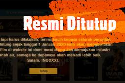Resmi Situs Film IndoXXI Tutup 1 Januari 2020