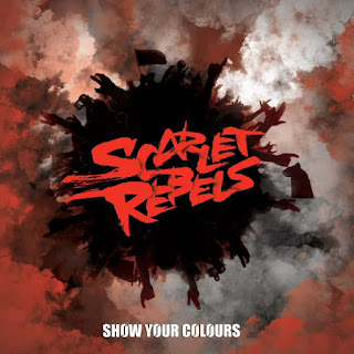 "Ο δίσκος των Scarlet Rebels ""Show Your Colours"""