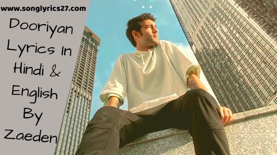 Dooriyan Lyrics In Hindi & English By Zaeden - SonGLyricS27