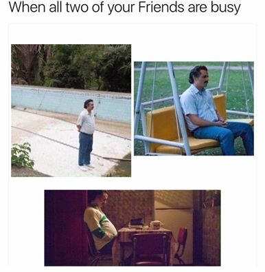When all two of your friends are busy