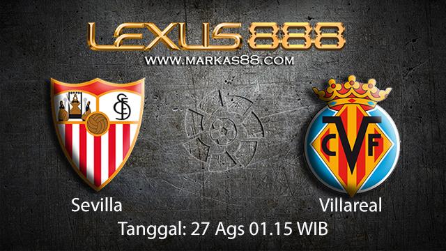 Prediksi Bola Jitu Sevilla vs Villareal ( Spanish La Liga )