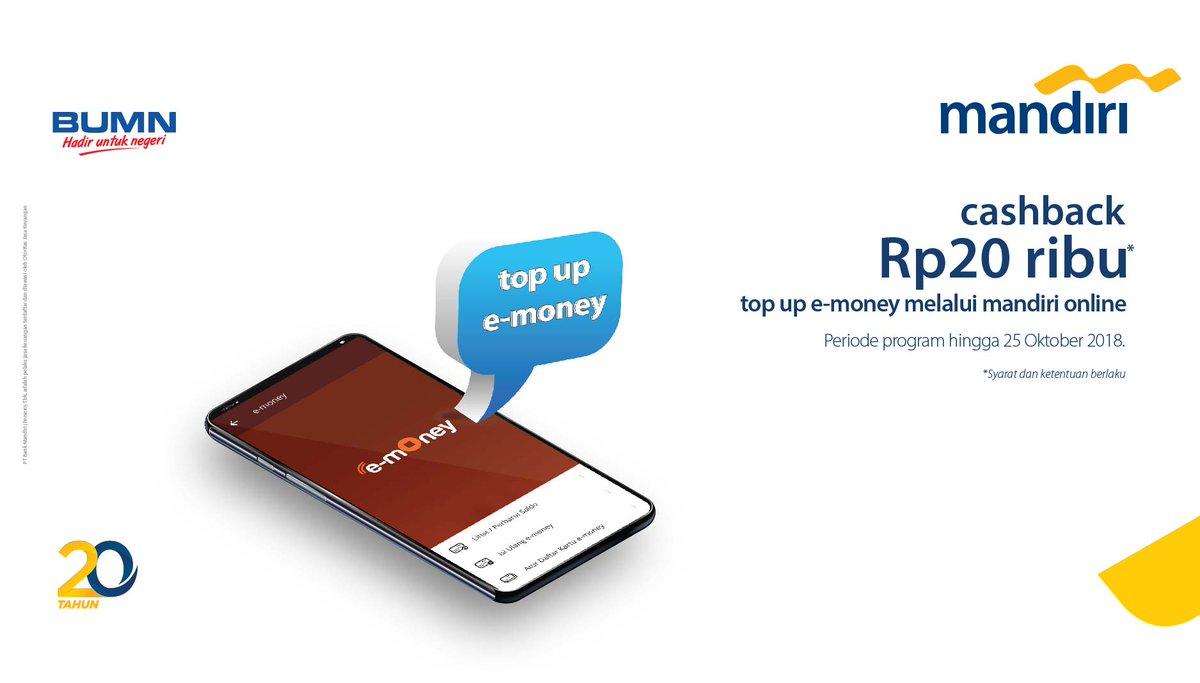 Bank Mandiri - Promo Cashback Rp20.000 setiap top up e-Money Rp100.000