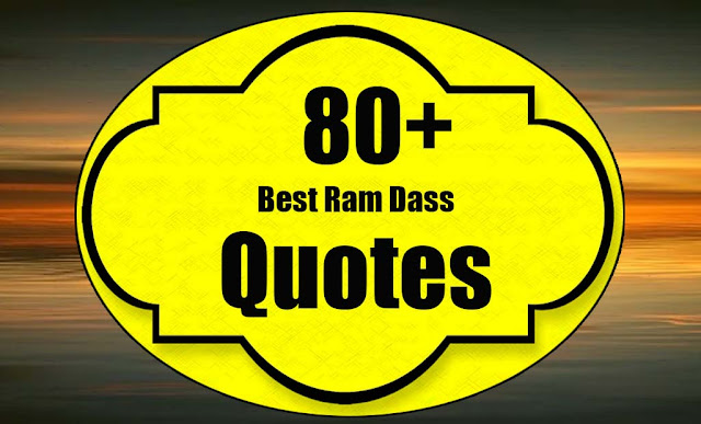 Best Ram Dass Quotes Images - Ram Dass Love Quotes