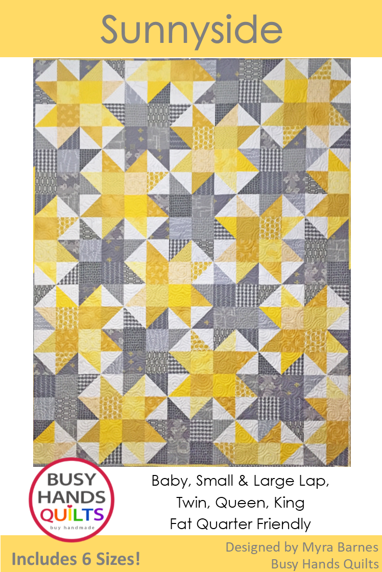 Sunnyside Quilt Pattern by Myra Barnes of Busy Hands Quilts