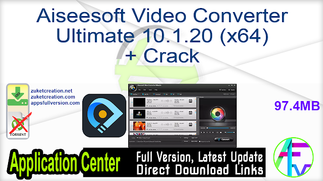 Aiseesoft Video Converter Ultimate 10.1.20 (x64) + Crack