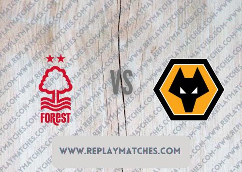 Nottingham Forest vs Wolverhampton Wanderers -Highlights 24 August 2021