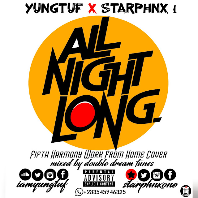 YungTuf - All Night Long Ft. Starphnx 1 | Download
