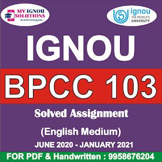 bpcc-103 ignou assignment 2021; cc 104 ignou assignment; cc 102 ignou assignment