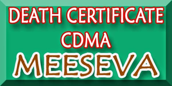 DEATH CERTIFICATE - CDMA APPLY ON MEESEVA