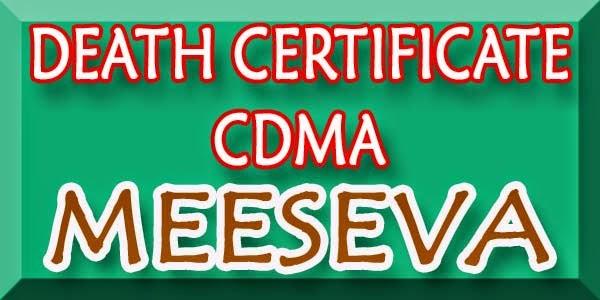 DEATH CERTIFICATE - CDMA APPLY ON MEESEVA
