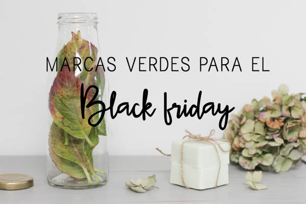 https://mediasytintas.blogspot.com/2017/11/7-marcas-verdes-para-el-black-friday.html