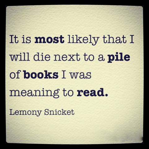 Meme de una cita de Lemony Snicket sobre los libros