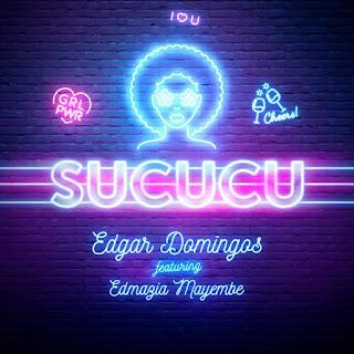 Edgar Domingos - Sucucu (feat. Edmazia Mayembe) [Kizomba, Zouk][DOWNLOAD].MP3