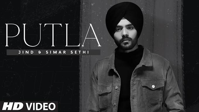 Putla Lyrics - Jind, Simar Sethi | Maahir