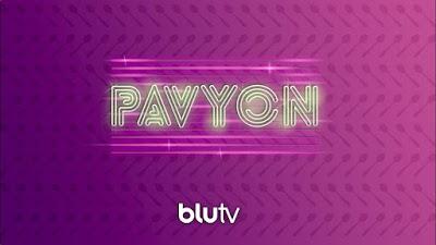 Pavyon : BluTV'nin Yeni Gözdesi