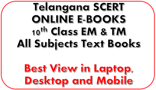 TS SCERT 10th Class(SSC) Online E-Text Books both Media All subjects online view only Telugu, Hindi, English, Mathemtics, Physical Science, Biological Science, Social Studies and Environmental Education