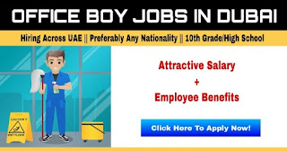 Required Office Boy For Cleaning And Packaging In Dubai