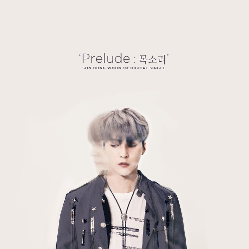 SON DONG WOON – Prelude : VOICE – Single