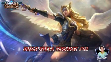 Build Freya Tersakit 2021