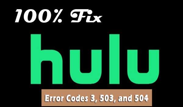 Solve Hulu Error Code 503
