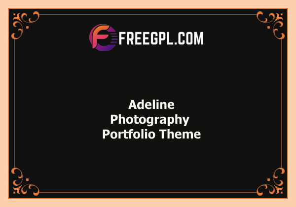Adeline - Photography Portfolio Theme Nulled Download Free